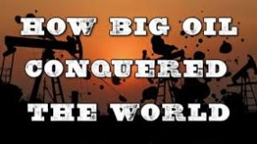 How Big Oil Conquered the World (movie)