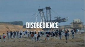 Disobedience – organizing to defeat the fossil fuel industry