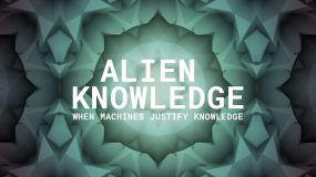 Alien Knowledge – When Machines Justify Knowledge