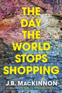 The Day the World Stops Shopping book cover